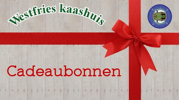 Cadeaubonnen | Westfries kaashuis